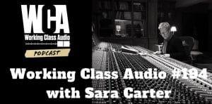 sara carter working class audio podcast number 194