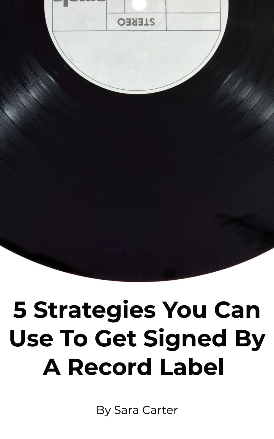 how to get signed by a record label