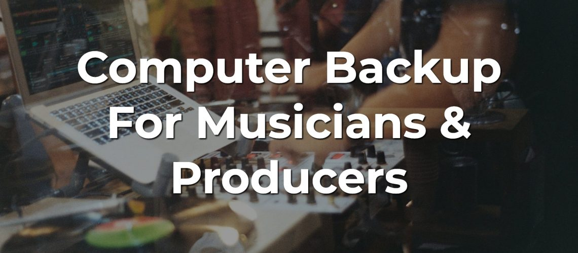 computer backup for musicians